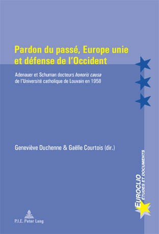 PARDON DU PASSE, EUROPE UNIE ET DEFENSE DE L'OCCIDENT