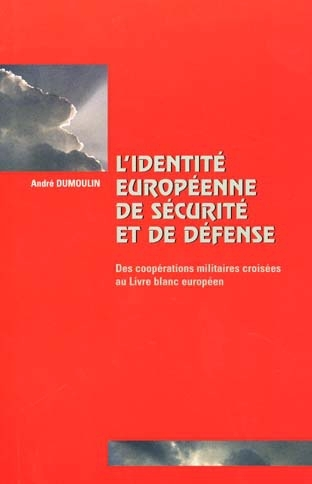 L'IDENTITE EUROPEENNE DE SECURITE ET DE DEFENSE