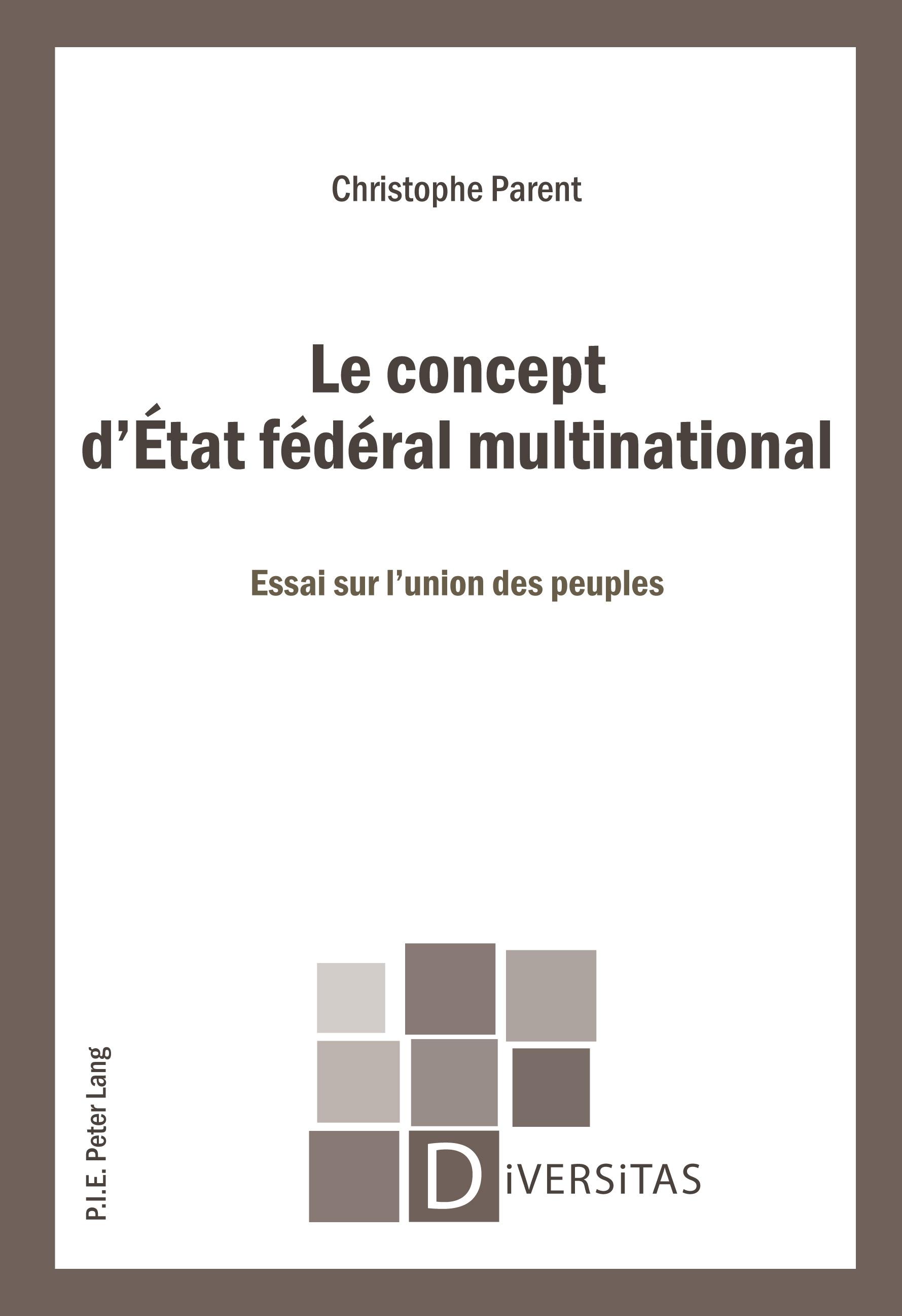 LE CONCEPT D'ETAT FEDERAL MULTINATIONAL