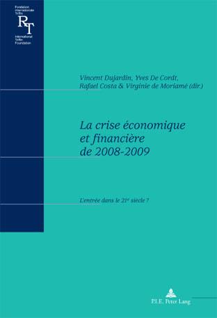 LA CRISE ECONOMIQUE ET FINANCIERE DE 2008-2009