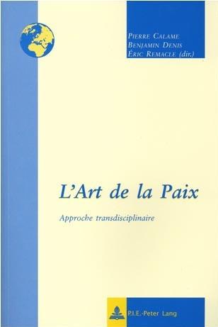 L' ART DE LA PAIX