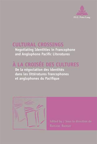 CULTURAL CROSSINGS/A LA CROISEE DES CULTURES