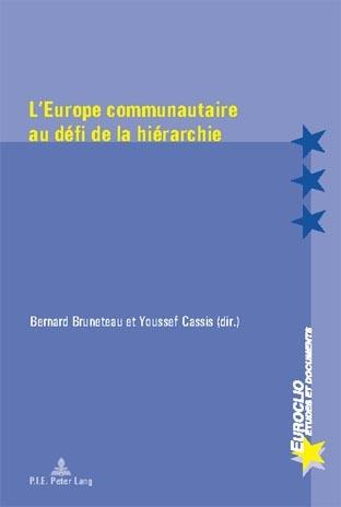L'EUROPE COMMUNAUTAIRE AU DEFI DE LA HIERARCHIE