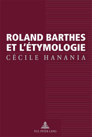ROLAND BARTHES ET L'ETYMOLOGIE