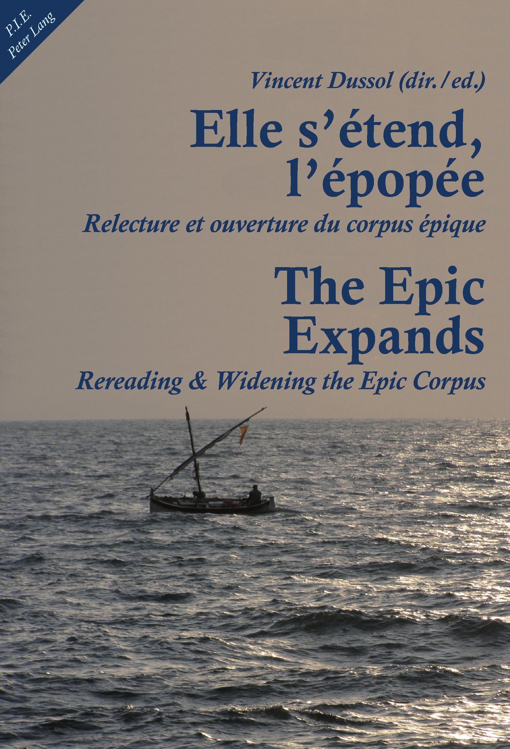 ELLE S'ETEND L'EPOPEE/THE EPICS EXPANDS