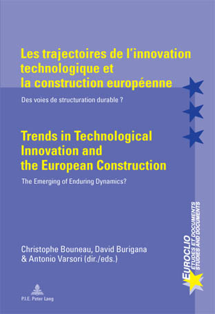 LES TRAJECTOIRES DE L'INNOVATION TECHNOLOGIQUE ET LA CONSTRUCTION EUROPEENNE/TRENDS IN TECHNOLOGICAL