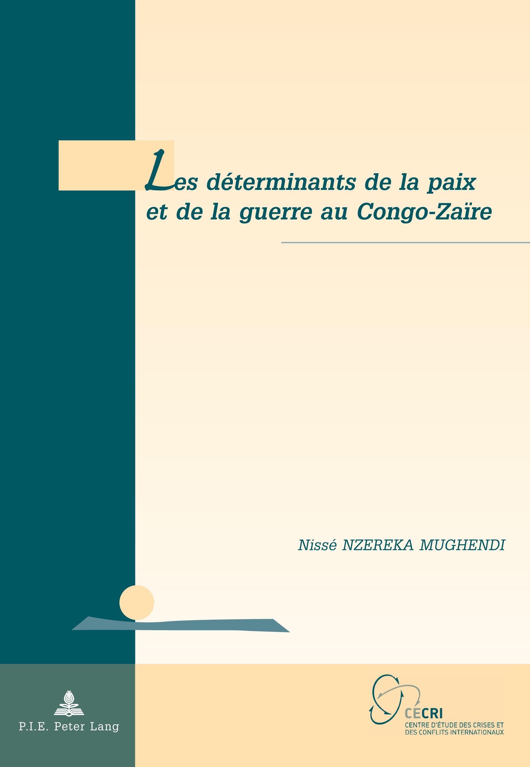 LES DETERMINANTS DE LA PAIX ET DE LA GUERRE AU CONGO-ZAIRE