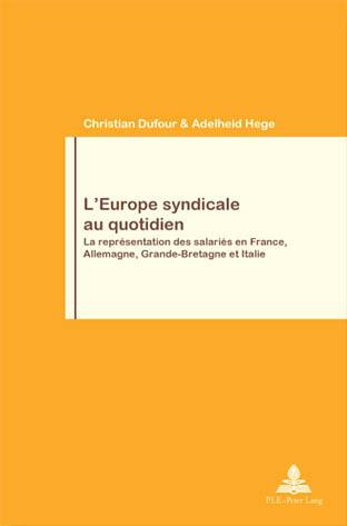L'EUROPE SYNDICALE AU QUOTIDIEN