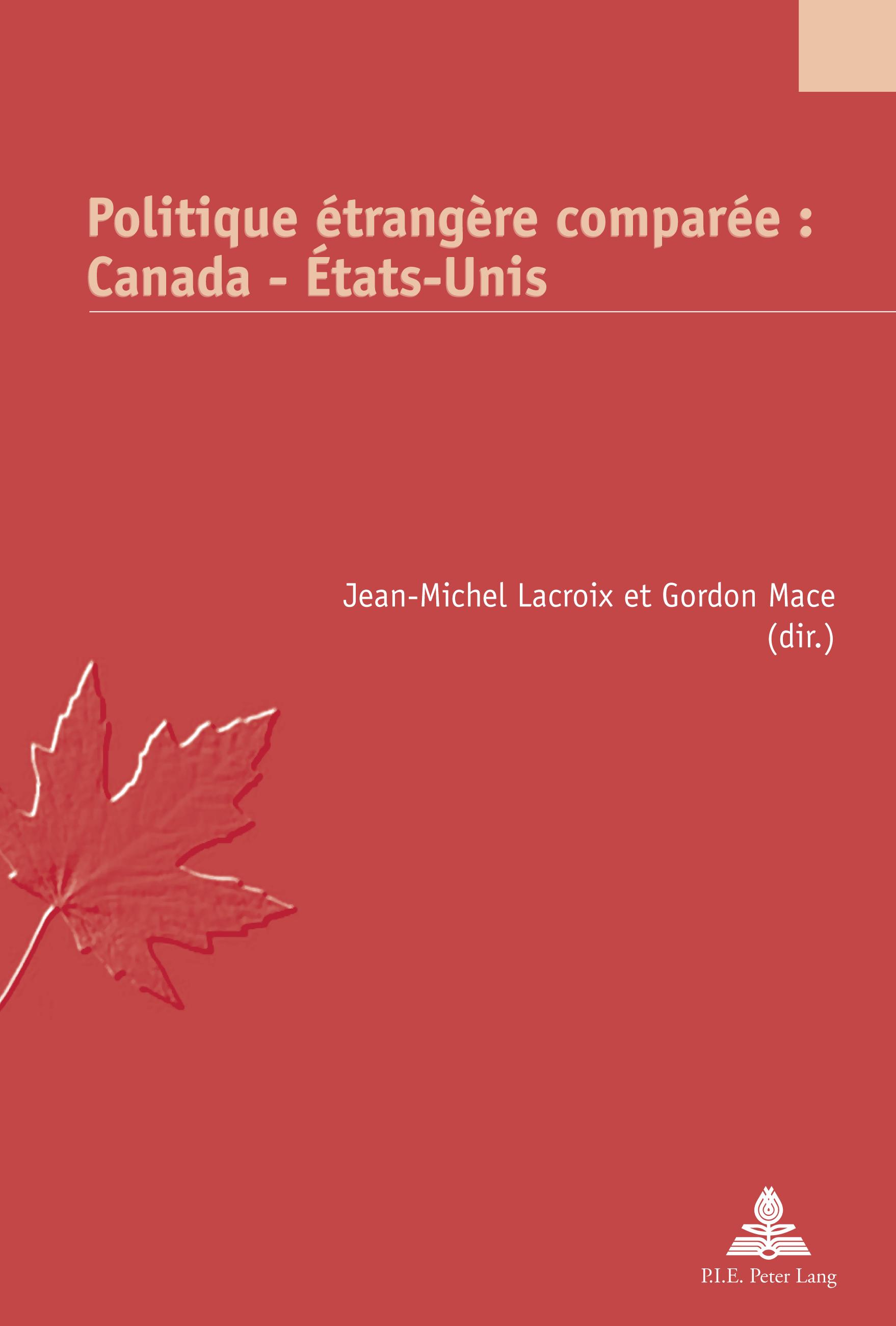 POLITIQUE ETRANGERE COMPAREE : CANADA - ETATS-UNIS