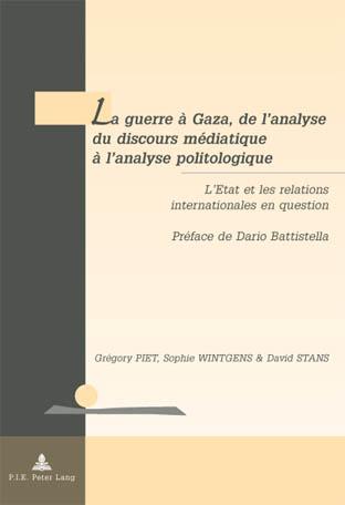 LA GUERRE A GAZA, DE L'ANALYSE DU DISCOURS MEDIATIQUE A L'ANALYSE POLITOLOGIQUE