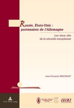 RUSSIE, ETATS-UNIS: PARTENAIRES DE L'ALLEMAGNE