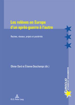LES RELEVES EN EUROPE D'UN APRES-GUERRE A L'AUTRE