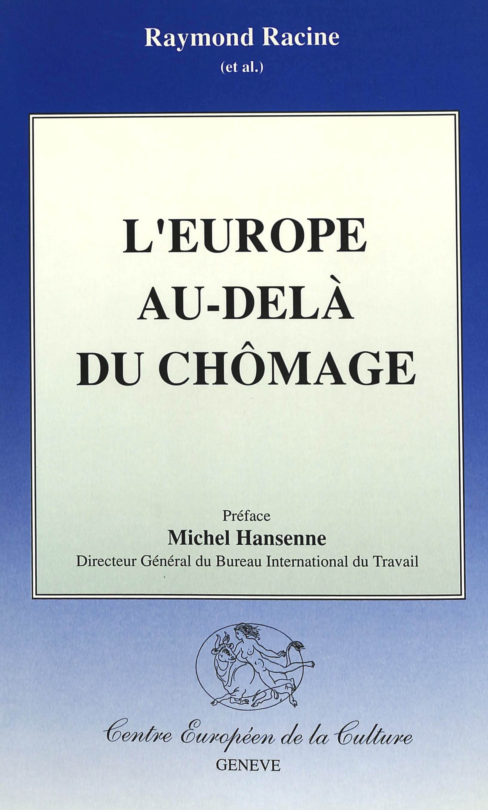 L'EUROPE AU-DELA DU CHOMAGE