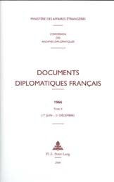 DOCUMENTS DIPLOMATIQUES FRANCAIS - 1966 - TOME II (1ER JUIN - 31 DECEMBRE)