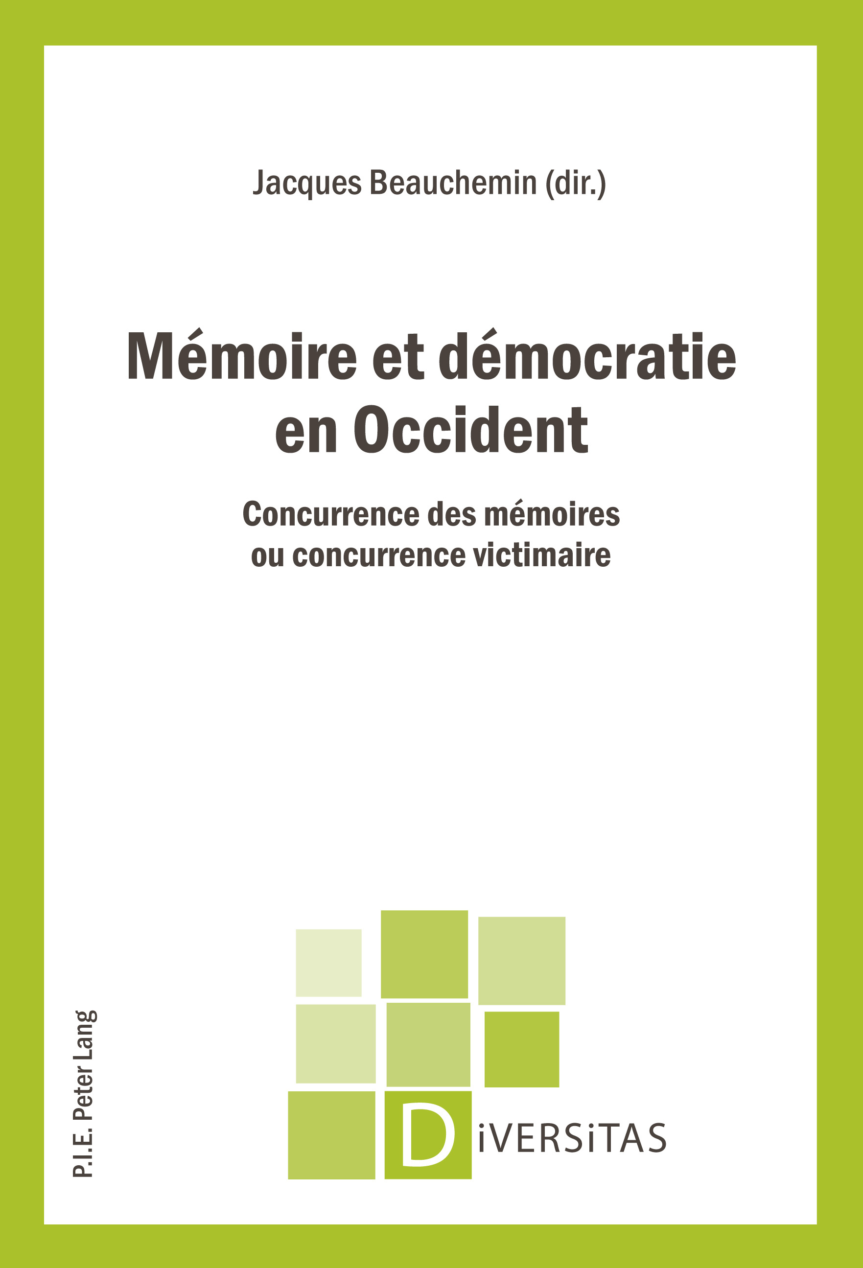 MEMOIRE ET DEMOCRATIE EN OCCIDENT