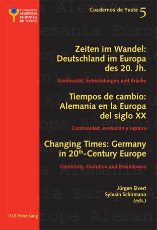 ZEITEN IM WANDEL: DEUTSCHLAND IN EUROPA DES 20. JAHRHUNDERTS/TIEMPOS DE CAMBIO: ALEMANIA EN LA EUROP