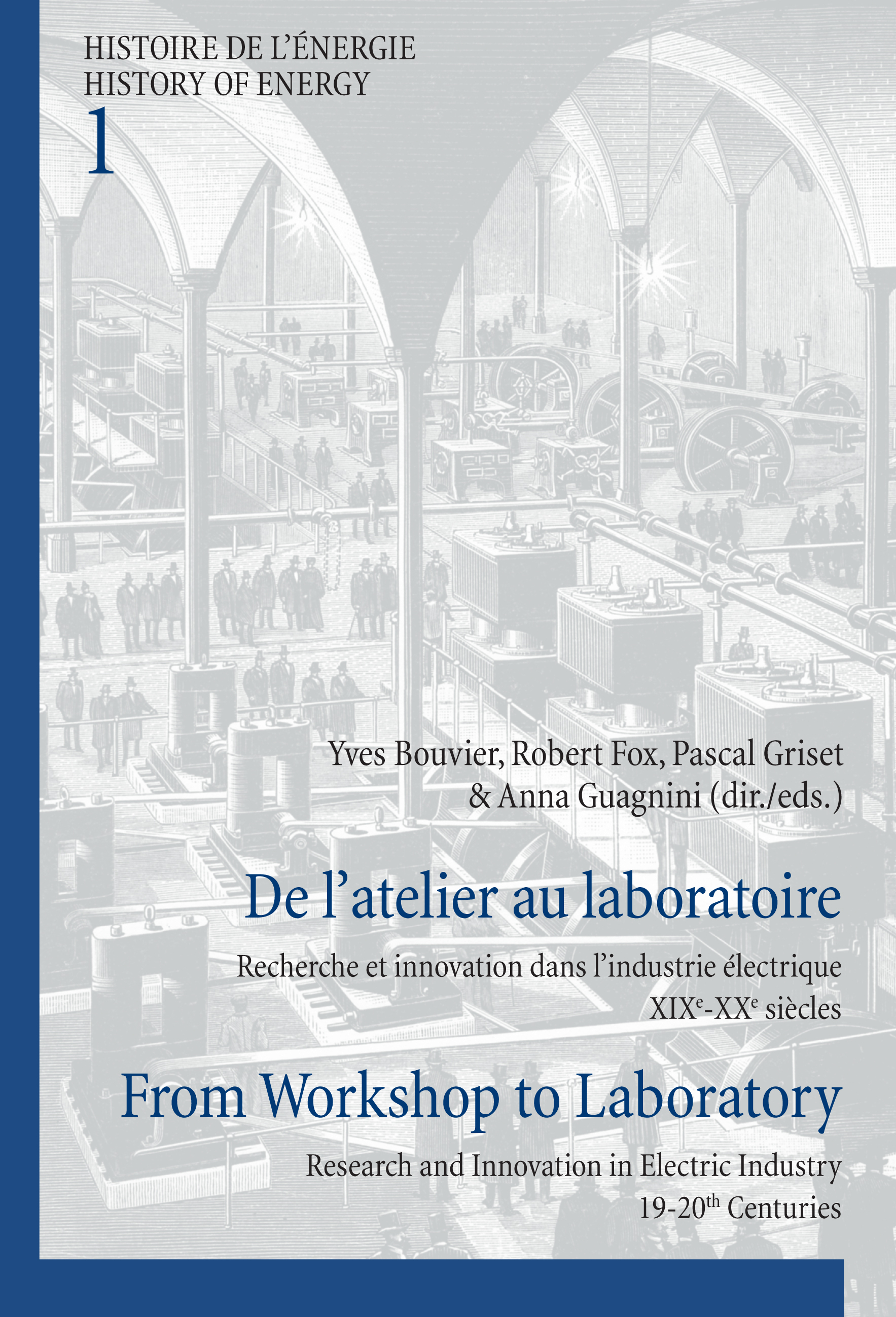 DE L'ATELIER AU LABORATOIRE/FROM WORKSHOP TO LABORATORY