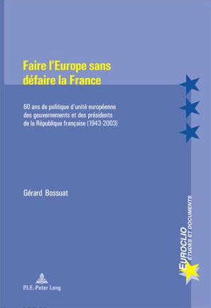 FAIRE L'EUROPE SANS DEFAIRE LA FRANCE