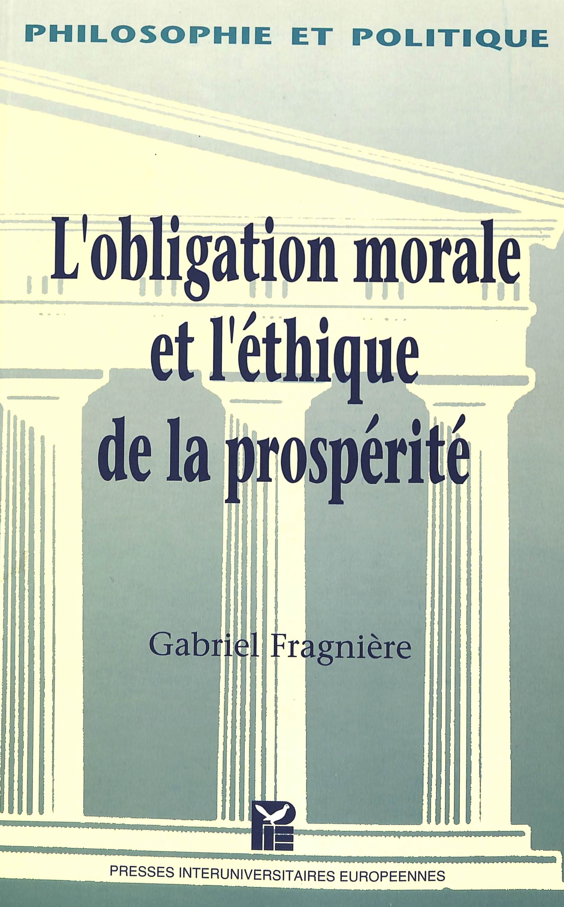 L'OBLIGATION MORALE ET L'ETHIQUE DE LA PROSPERITE