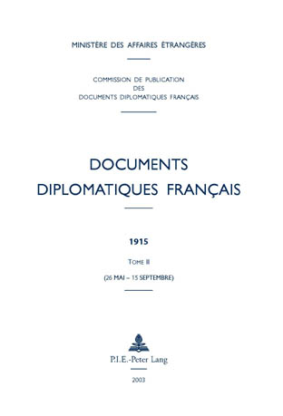 DOCUMENTS DIPLOMATIQUES FRANCAIS - 1915 - TOME II (26 MAI - 15 SEPTEMBRE)