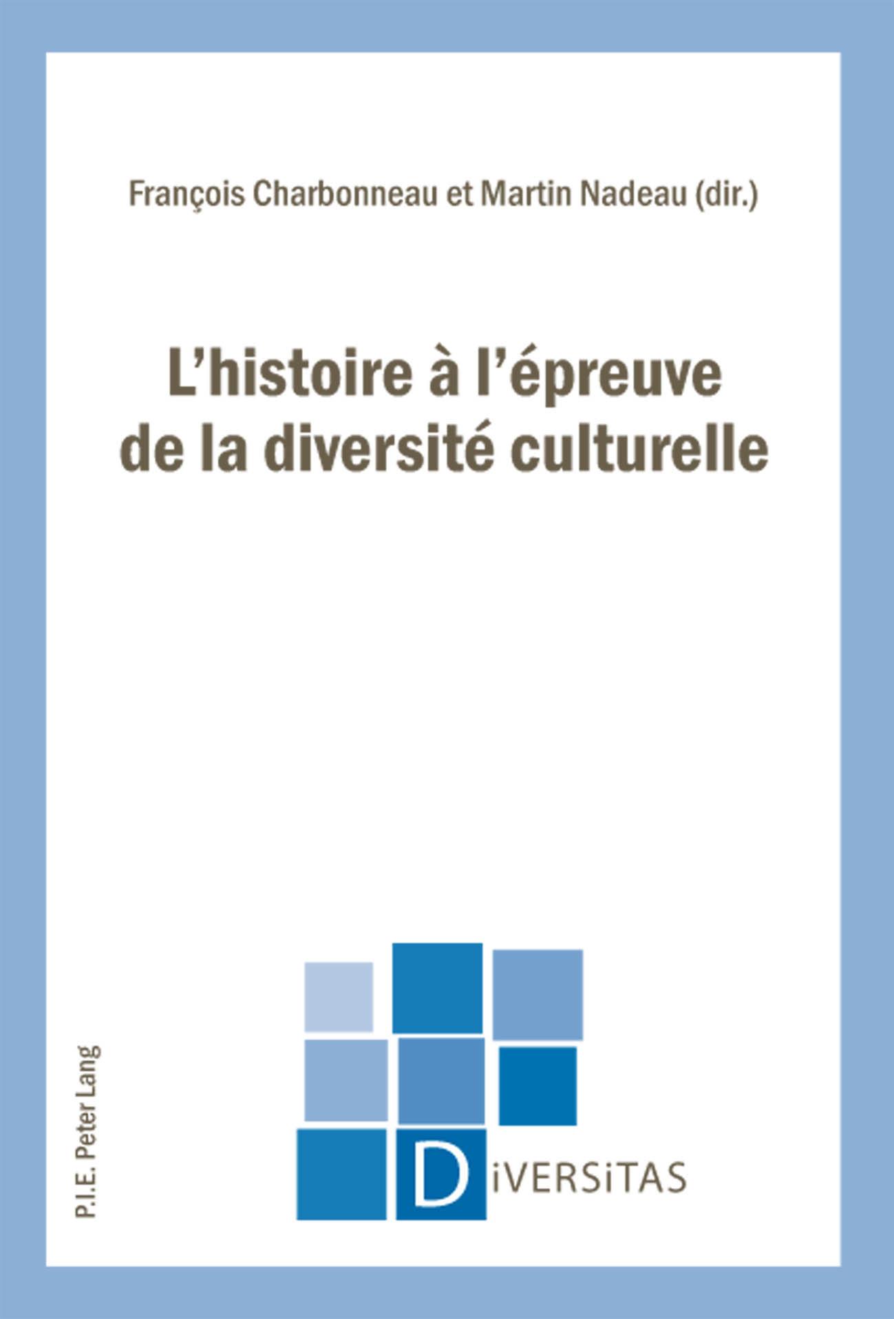 L'HISTOIRE A L'EPREUVE DE LA DIVERSITE CULTURELLE