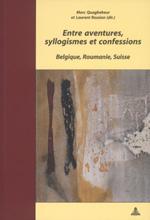 ENTRE AVENTURES, SYLLOGISMES ET CONFESSIONS