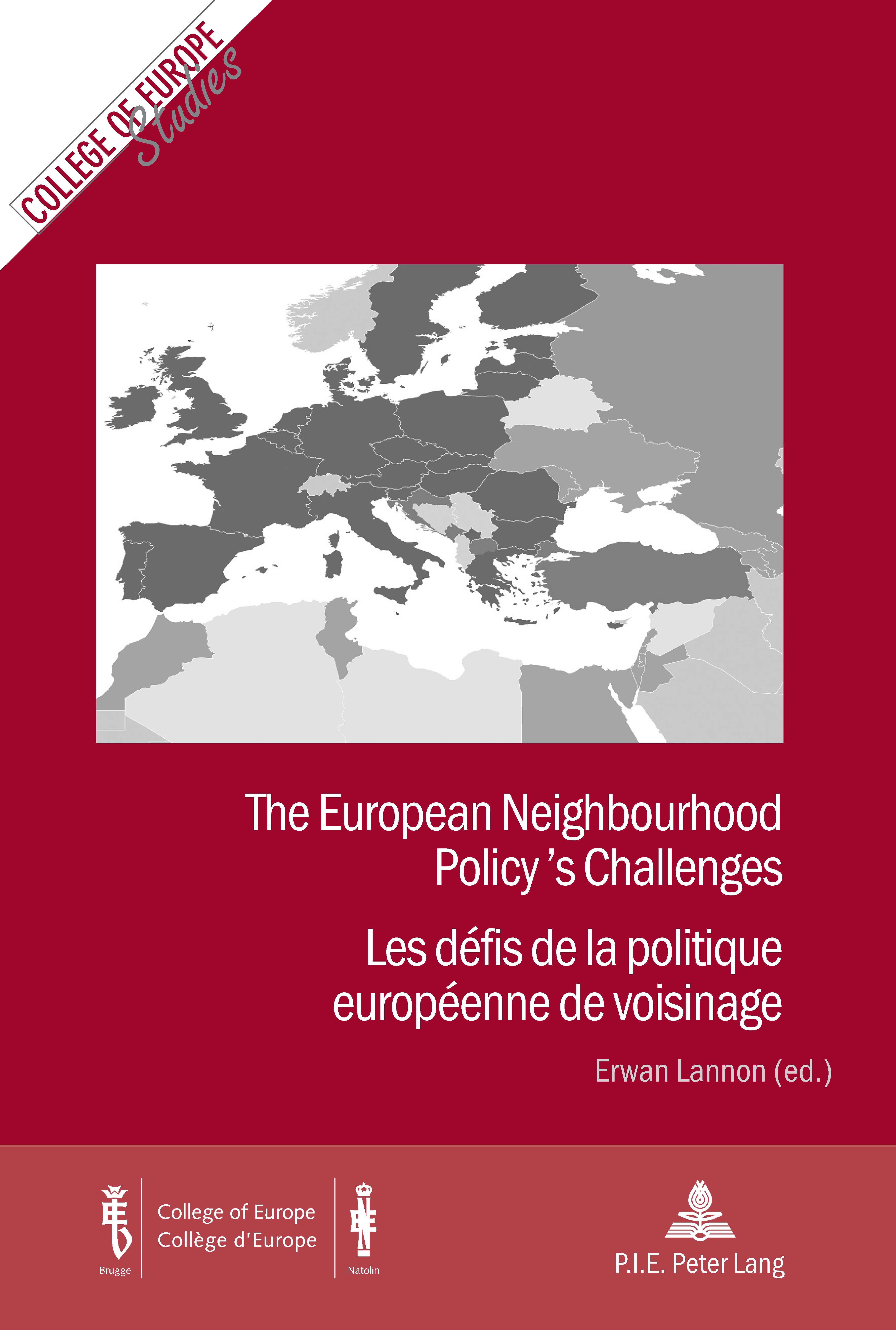 THE EUROPEAN NEIGHBOURHOOD POLICY'S CHALLENGES/LES DEFIS DE LA POLITIQUE EUROPEENNE DE VOISINAGE