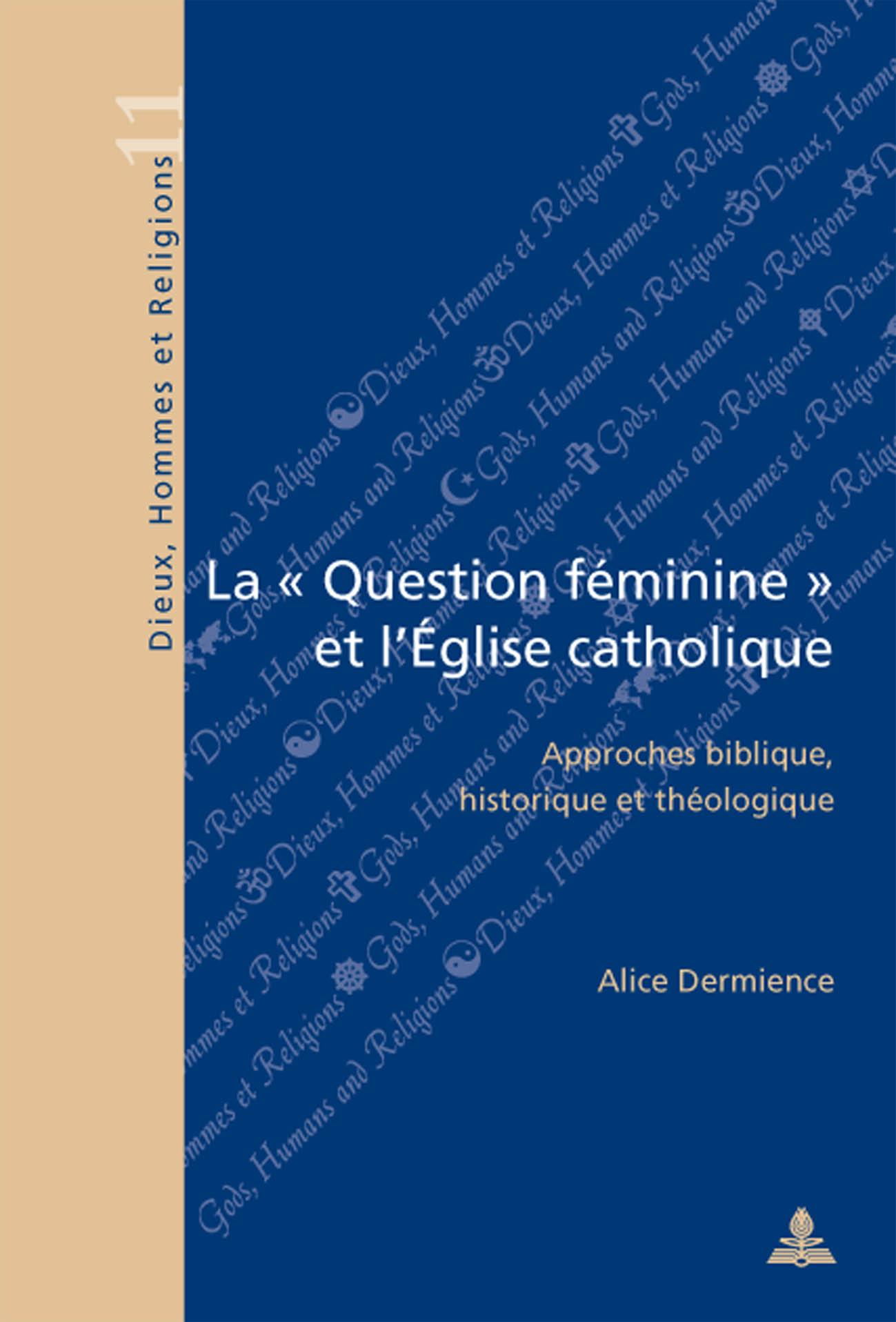 """LA """"QUESTION FEMININE"""" DANS L'EGLISE CATHOLIQUE"""