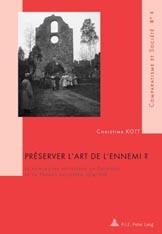 PRESERVER L'ART DE L'ENNEMI?