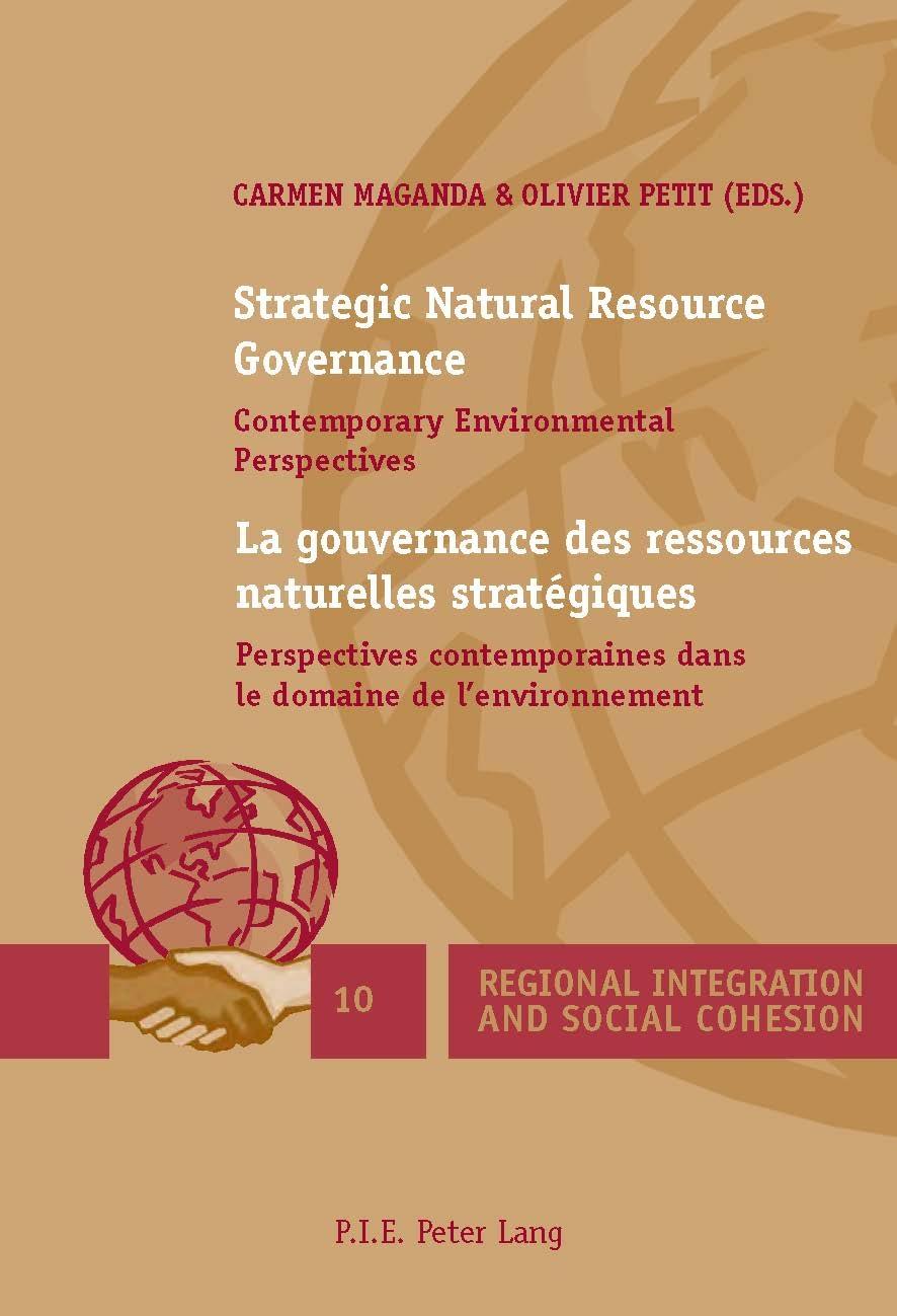 STRATEGIC NATURAL RESOURCE GOVERNANCE / LA GOUVERNANCE DES RESSOURCES NATURELLES STRATEGIQUES