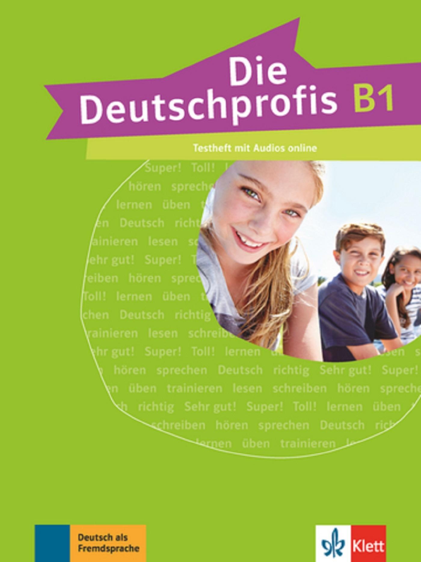 DIE DEUTSCHPROFIS B1 - CAHIER D'EVALUATION