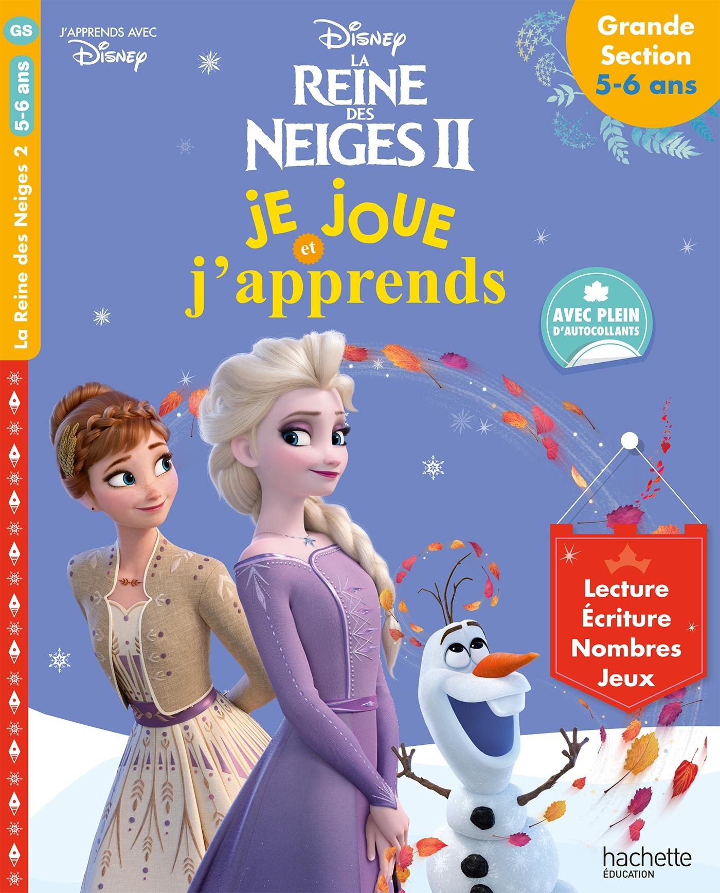 REINE DES NEIGES 2 - JE JOUE ET J'APPRENDS GRANDE SECTION (5 - 6 ANS)