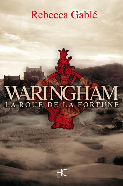 WARINGHAM - TOME 1 LA ROUE DE LA FORTUNE - VOL01