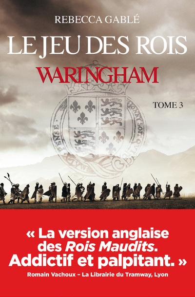 WARINGHAM - TOME 3 LE JEU DES ROIS - VOL03