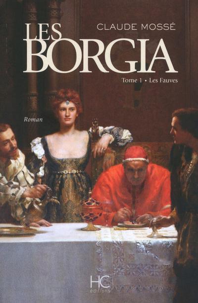 BORGIA - TOME 1 - LES FAUVES - VOL01