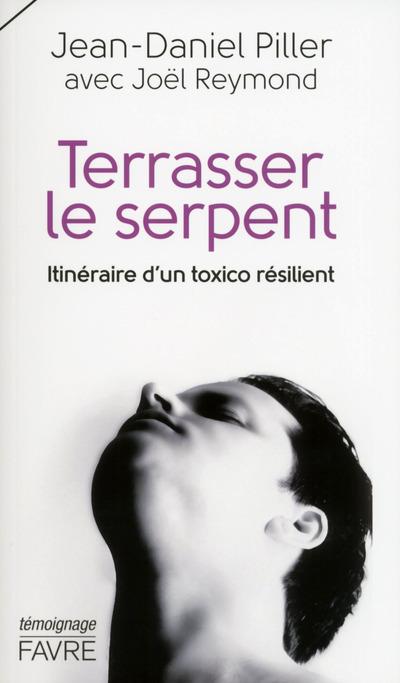 TERRASSER LE SERPENT