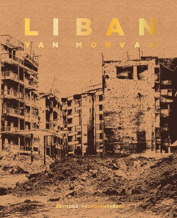 LIBAN - CHRONIQUES DE GUERRE 1982-1985