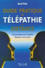 GUIDE PRATIQUE DE TELEPATHIE A DISTANCE