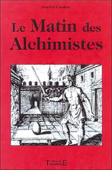 MATIN DES ALCHIMISTES