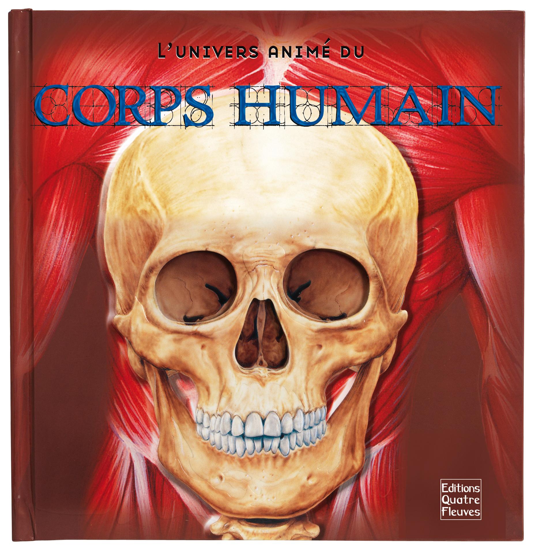 L'UNIVERS ANIME DU CORPS HUMAIN