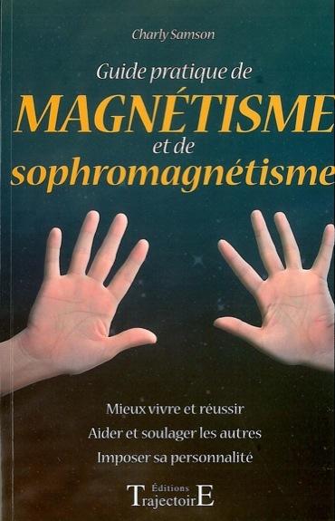 GUIDE PRATIQUE MAGNETISME SOPHRO.