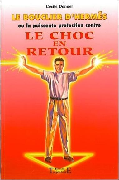 BOUCLIER D'HERMES - CHOC EN RETOUR