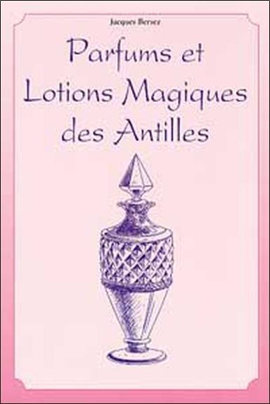 PARFUMS ET LOTIONS DES ANTILLES