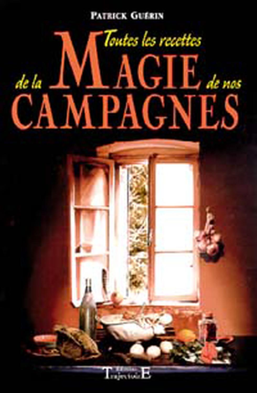 TOUTES RECETTES MAGIE CAMPAGNES