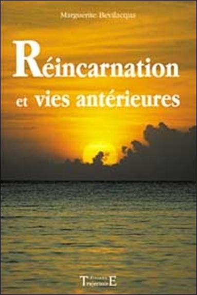 REINCARNATION ET VIES ANTERIEURES