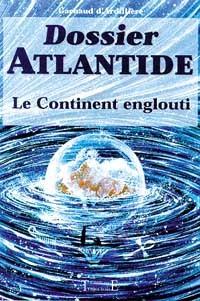 DOSSIER ATLANTIDE - LE CONTINENT ENGLOUTI