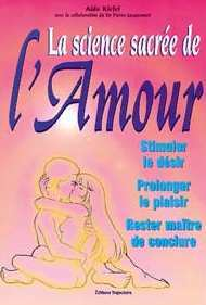SCIENCE SACREE DE L'AMOUR