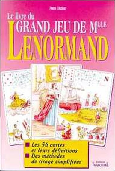 LIVRE DU GRAND JEU DE MLLE LENORMAND