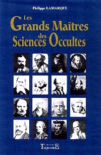 GRANDS MAITRES DES SCIENCES OCCULTES