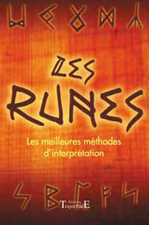 RUNES - MEILLEURES METHODES INTERPRETATION